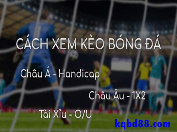 giai-thich-keo-bong-da-la-gi-va-cach-doc-keo-chinh-xac-nhat