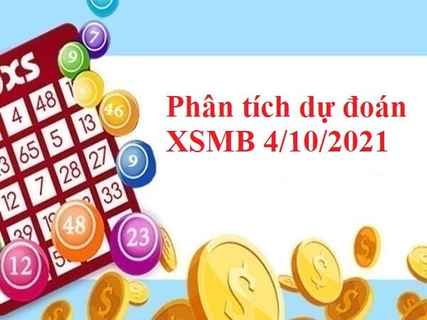 Phân tích dự đoán XSMB 4/10/2021